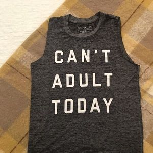 Can't Adult Today Muscle Tee